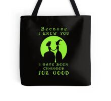 Wicked. Wicked Musical Quotes. Tote Bag