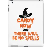 Candy Now And There Will Be No Spells iPad Case/Skin
