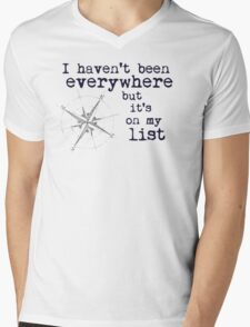 I haven't been everywhere but it's on my list - Susan Sontag Mens V-Neck T-Shirt