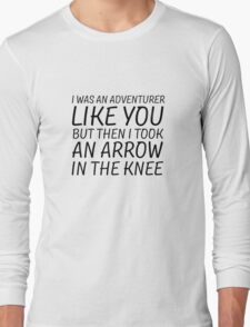 Elder Scrolls Skyrim Funny Quote Arrow To The Knee Long Sleeve T-Shirt