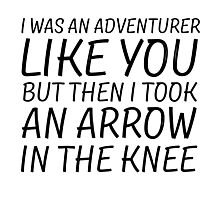 Elder Scrolls Skyrim Funny Quote Arrow To The Knee Photographic Print