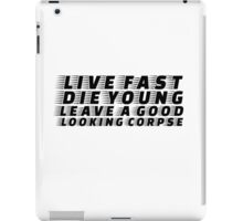 Live Fast Die YOung Quote Rock n Roll Music Drugs Sex iPad Case/Skin