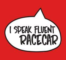 I speak fluent racecar Baby Tee