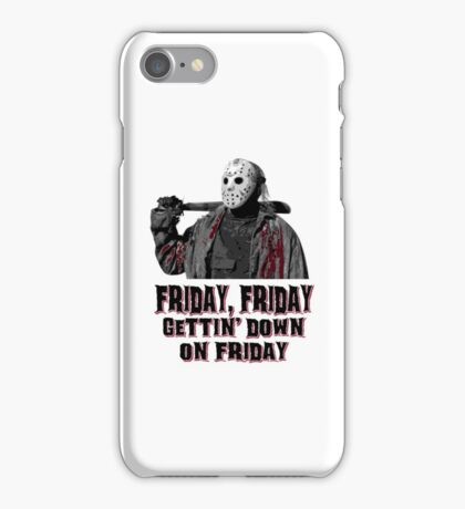 Friday, the best day of the week iPhone Case/Skin