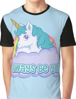 Always Be You Graphic T-Shirt