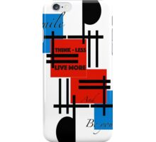 Thinkless & be yourself iPhone Case/Skin