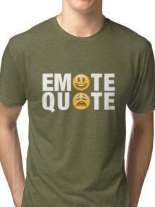 Emote Quote White Tri-blend T-Shirt