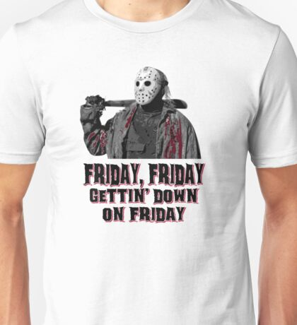 Friday, the best day of the week Unisex T-Shirt