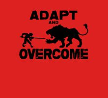 Adapt and Overcome Unisex T-Shirt