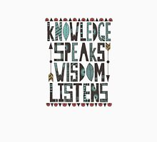 Knowledge Speaks Unisex T-Shirt