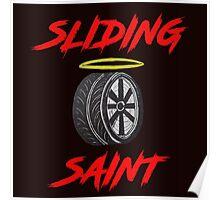 Sliding Saint Poster