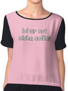 lol ur not misha collins Chiffon Top