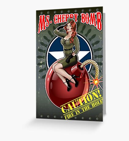 Ms. Cherry Bomb - military pin up girl  Greeting Card