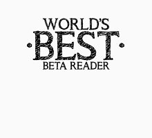 World's Best Beta Reader (White) Unisex T-Shirt