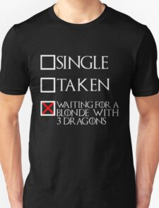 Waiting for a blonde with 3 dragons (white text + cross) Unisex T-Shirt