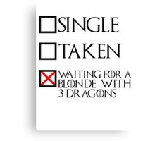 Waiting for a blonde with 3 dragons (black text + cross) Canvas Print