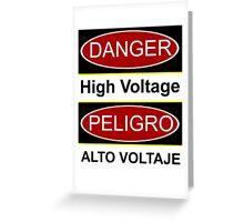 Danger high voltage & in spanish peligro alto voltaje Greeting Card