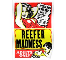 Reefer Madness Poster T-shirt Poster