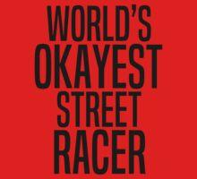 World's okayest street racer Kids Tee