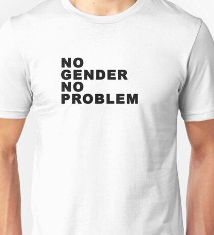 No Gender No Problem Unisex T-Shirt