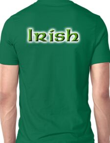 Irish, Ireland, Eire, Emerald Isle, St Patricks Day, On Emarald Green Unisex T-Shirt