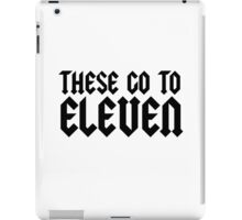 Spinal Tap Quote Funny Classic Comedy iPad Case/Skin
