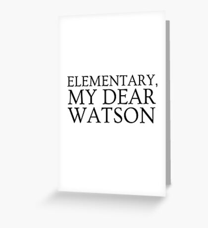 Sherlock Holmes Quote Famous Its Elementary Greeting Card