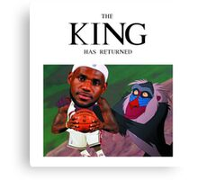 Lebron James - The king has returned  Canvas Print