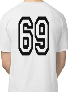 69, TEAM, SPORT, NUMBER, SIXTY NINE, SIXTY NINTH, Soixante Neuf, Competition Classic T-Shirt