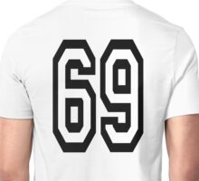 69, TEAM, SPORT, NUMBER, SIXTY NINE, SIXTY NINTH, Soixante Neuf, Competition Unisex T-Shirt