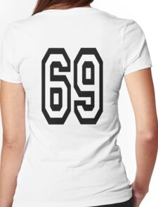 69, TEAM, SPORT, NUMBER, SIXTY NINE, SIXTY NINTH, Soixante Neuf, Competition Womens Fitted T-Shirt