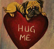 Pug~Dog~HUG ME~Valentine~~~LOVE by shinerdog