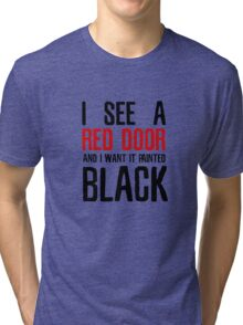 Paint It Black The Rolling Stones Lyrics Tri-blend T-Shirt