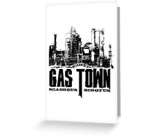 Gas Town Greeting Card