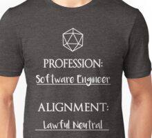 Software Engineers are lawful neutral Unisex T-Shirt