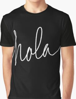 Hola Graphic T-Shirt