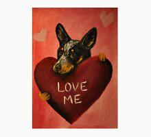 Australian Cattle Dog~Love Me~Valentine Unisex T-Shirt