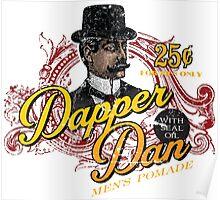 Dapper Dan Pomade Poster