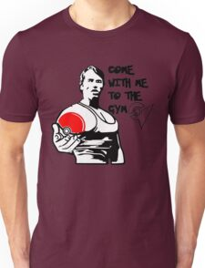 """""""Come With Me To The Gym"""" Arnold Pokemon  Unisex T-Shirt"""