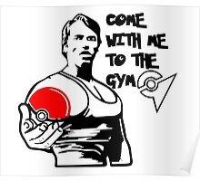 """Come With Me To The Gym"" Arnold Pokemon  Poster"