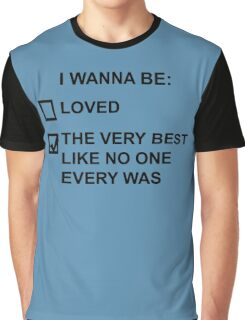 I wanna be (black text) Graphic T-Shirt