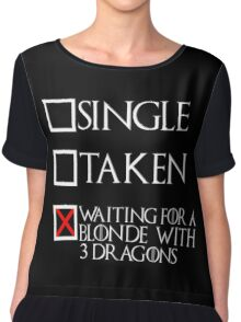 Waiting for a blonde with 3 dragons (white text + cross) Chiffon Top