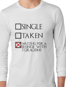 Waiting for a blonde with 3 dragons (black text + cross) Long Sleeve T-Shirt