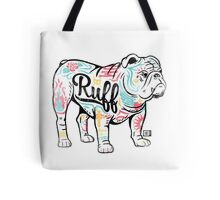Ruff Tote Bag