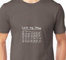 Last ocd Attack Unisex T-Shirt