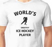 World's Best Ice Hockey Player Unisex T-Shirt