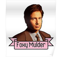 Foxy Mulder Poster