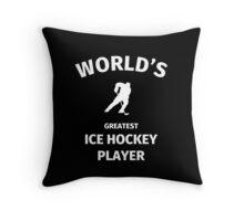 World's Greatest Ice Hockey Player Throw Pillow