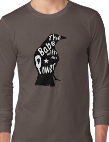 Crow Babe Power Black Long Sleeve T-Shirt
