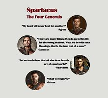 Quotes from The Four Generals (Spartacus) Unisex T-Shirt
